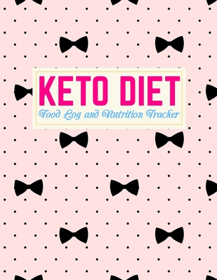 Keto Diet Food Log and Nutrition Tracker: Nifty Daily Ketogenic Meal Planner Low Carb Fitness Tracker and Wellness Notebook Weight Loss Journal and Healthy Living Diary Design Code FD 0003949