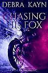 Chasing His Fox (Choices: Tarkio MC, #1)