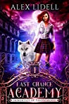 Last Chance Academy (Immortals of Talonswood, #1)