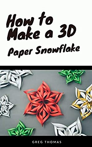 3D Snowflake DIY Tutorial - How to Make 3D Paper Snowflakes for ... | 475x297