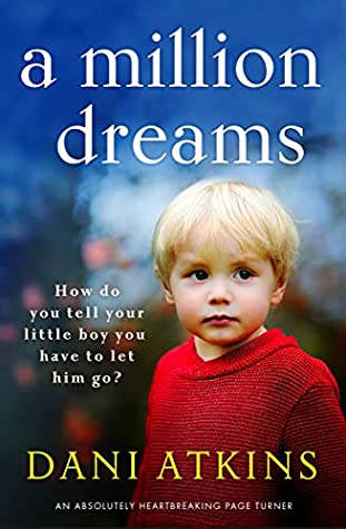 A Million Dreams: An absolutely heartbreaking page turner