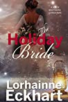 The Holiday Bride (The Wilde Brothers, #9)