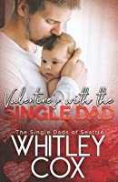 Valentine's with the Single Dad (The Single Dads of Seattle, #7)
