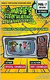 Maisie's STEM'Ulating Adventures Series: Maisie's Adventure Into TV Land