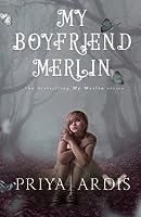 My Boyfriend Merlin