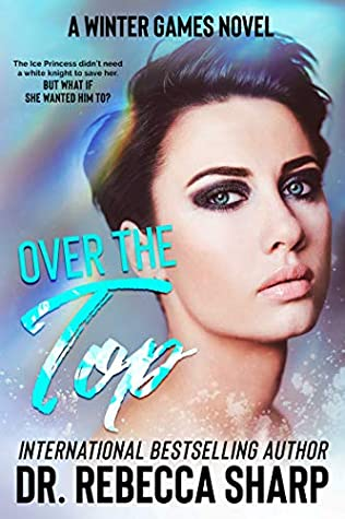 Over the Top (Winter Games, #5)
