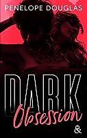 Dark Obsession (Dark #3)