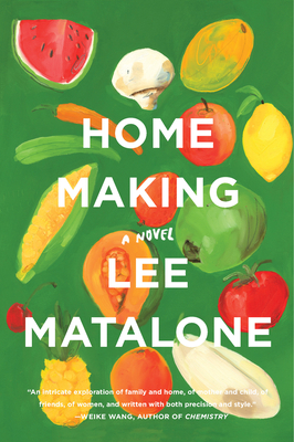 Home Making by Lee Matalone