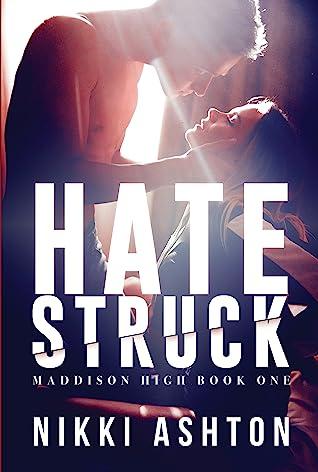 Hate Struck (Maddison High #1)