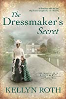 The Dressmaker's Secret (The Chronicles of Alice and Ivy, #1)