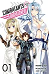 Combatants Will Be Dispatched!, Vol. 1 (manga)