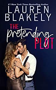 The Pretending Plot (Caught Up in Love, #1)