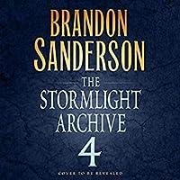 The Stormlight Archive #4 (Stromlight Archive, #4)