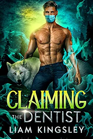 Claiming the Dentist