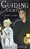 Guiding Light: A Short Story