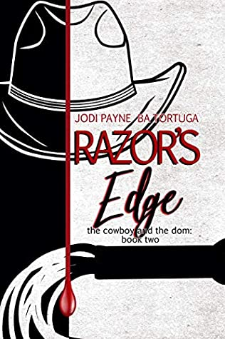 Razor's Edge (The Cowboy and the Dom #2)