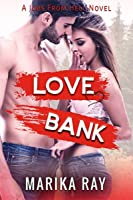 Love Bank (Jobs From Hell, #1)