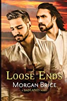 Loose Ends (Badlands #3)