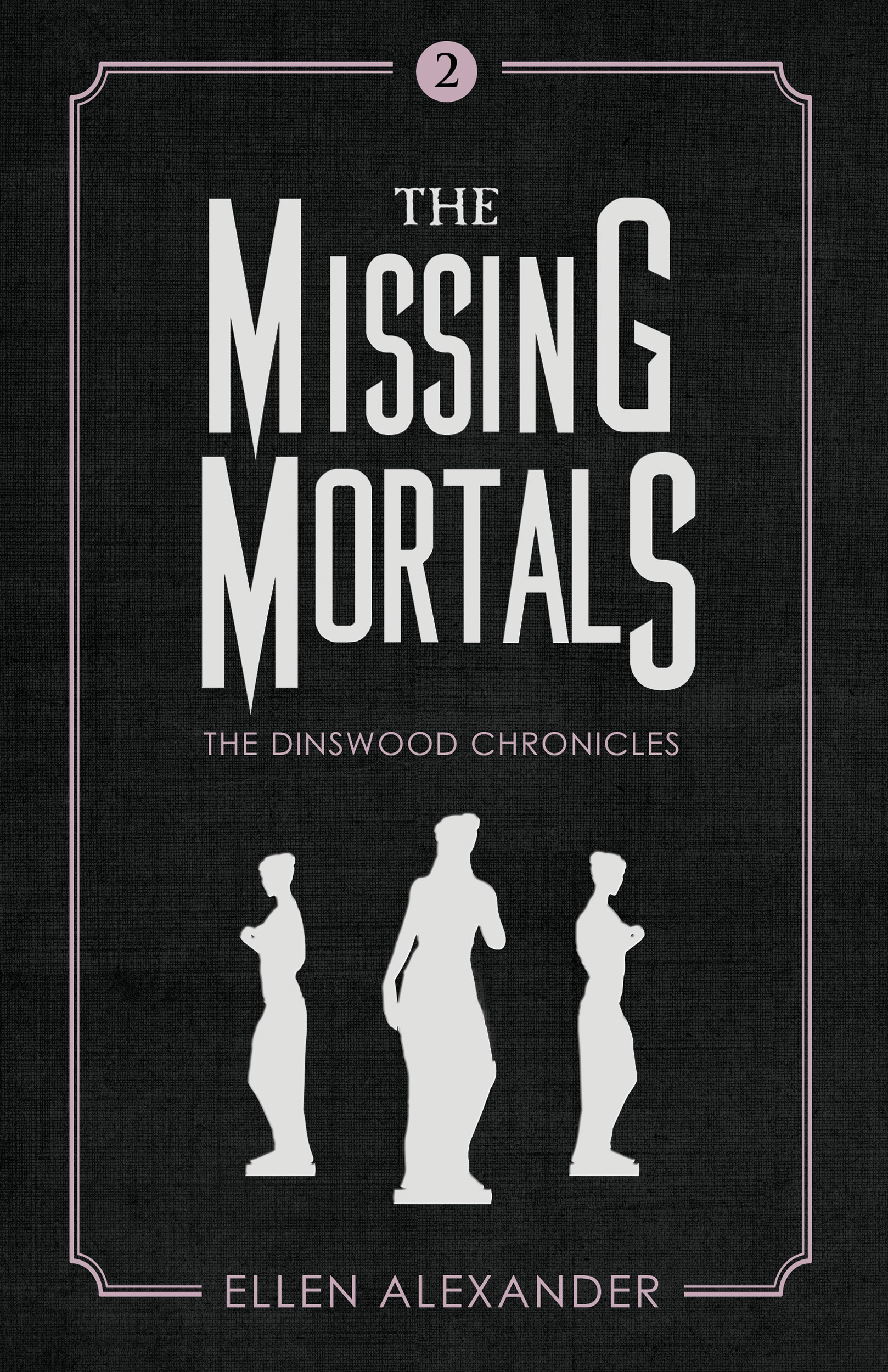 The Missing Mortals by Ellen Alexander