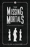 The Missing Mortals