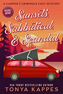 Sunsets, Sabbatical and Scandal (A Camper & Criminals Cozy #10)