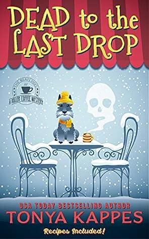 Dead to the Last Drop (Killer Coffee #8)