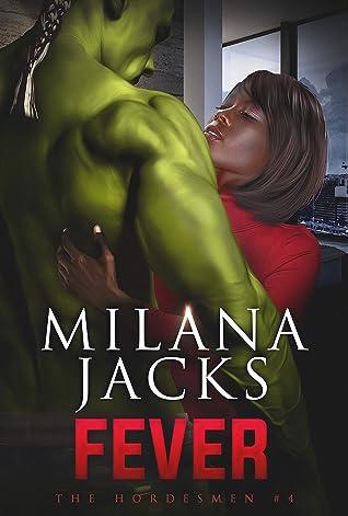 Fever by Milana Jacks