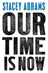 Our Time is Now: ...