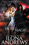 Iron and Magic (The Iron Covenant, #1; Kate Daniels, #9.5)