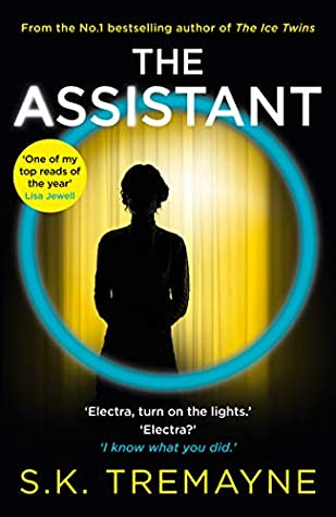 The Assistant by S.K Tremayne