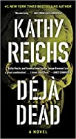 Déjà Dead (Temperance Brennan, #1)