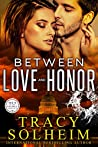 Between Love and Honor (Men of the Secret Service, #3)