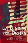 La D no es por Dexter (BG.5 #4)