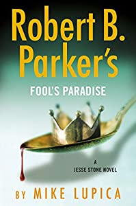 Robert B. Parker's Fool's Paradise (A Jesse Stone Novel Book 19)