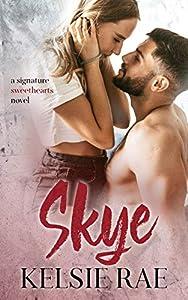 Skye (Signature Sweethearts, #8)