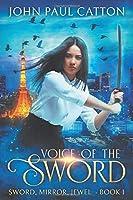Voice of the Sword (Sword Mirror Jewel)