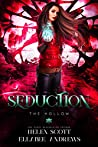 Seduction (The Hollow #2)