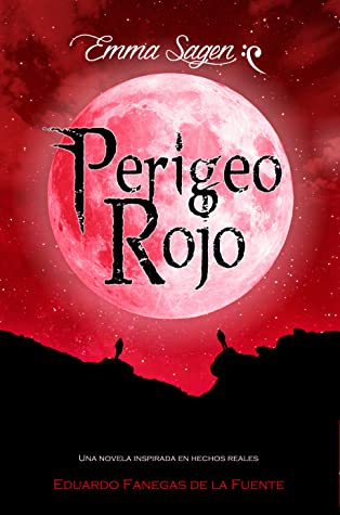 Perigeo Rojo (Mundo Perigeo, #2)