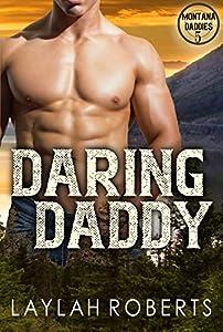 Daring Daddy (Montana Daddies, #5)