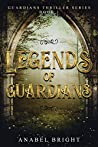 "Legends of Guardians: ""Being one of the chosen- Rachel's journey"" (Guardians Thriller Series Book 1)"