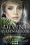Das Vermächtnis der Magie (Divine Damnation, #1)