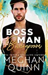 Boss Man Bridegroom (The Bromance Club #3)