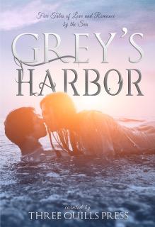 Grey's Harbor Anthology (Grey's Harbor, #2)