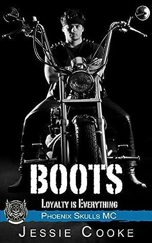 Boots (Phoenix Skulls MC, #6)