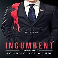 Incumbent (Prescott, #1)