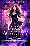 Spells of Flame and Fury (Tarot Academy, #3)