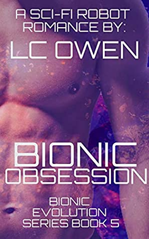 Bionic Obsession (Bionic Evolution #5)