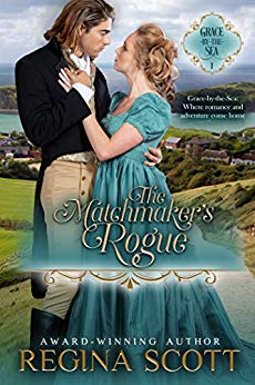 The Matchmaker's Rogue (Grace-By-The-Sea #1)