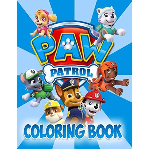 Paw Patrol Coloring Book: Funny Coloring Pages For Creative Kids Ages 2-4  By Paul Winter