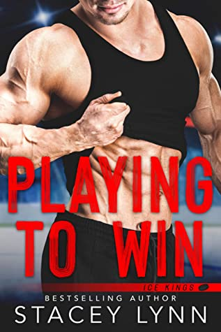 Playing to Win (Ice Kings, #1)